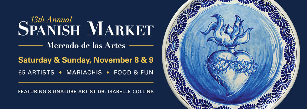 Spanish Market: Mercado de las Artes on Saturday & Sunday, November 8 & 9