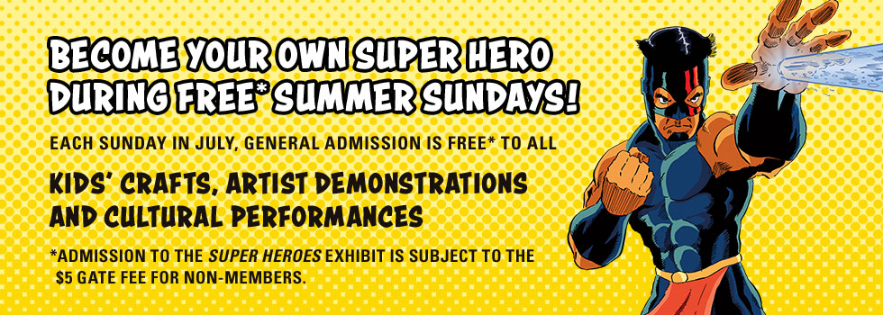 Become your own super hero during Summer Sundays!