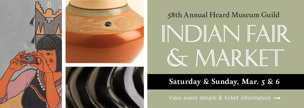 Heard Museum Guild Indian Fair & Market on Saturday and Sunday, March 5 and 6. Click her for event details and ticket information.
