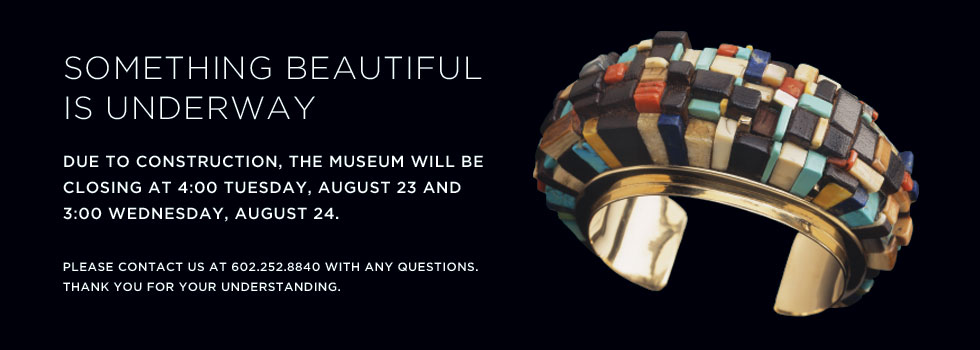 The Heard Museum will close early at 4pm on Tuesday August 23 due to construction