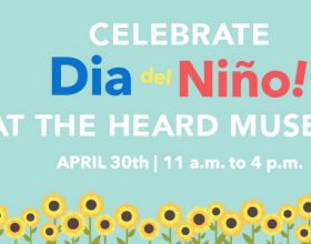 Celebrate Dia del Nino at the Heard Museum