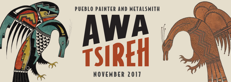 Awa Tsireh: Pueblo Painter and Metalsmith