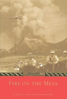 Fire on the Mesa book by Tracey Chavis and William Morris