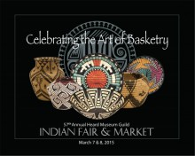 Celebrating the Art of Basketry at the 57th Annual Heard Museum Guild Indian Fair & Market