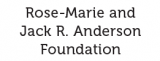 Rose-Marie and Jack R. Anderson Foundation
