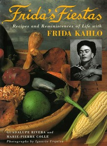 Cover of Frida's Fiestas: Recipes and Reminiscences of Life with Frida Kahlo by Guadalupe Rivera and Marie-Pierre Colle (available at Books & More)
