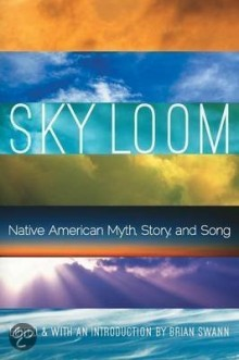 Book: Sky loom : Native American myth, story, and song