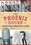 """The Phoenix Sound"" by Jim West"