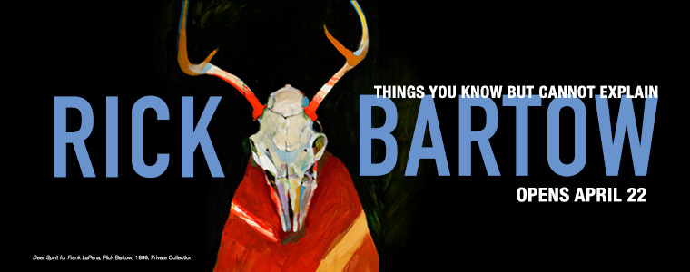 Rick Bartow: Things You Know But Cannot Explain exhibition
