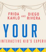 It's Your Turn: Frida and Diego hands on activities for kids in conjunction with the exhibition Frida Kahlo and Diego Rivera