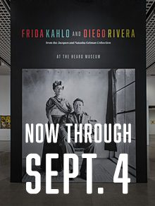 Frida Kahlo and Diego Rivera Exhibition extended through Sept 4, 2017