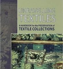 'Unravelling textiles : a handbook for the preservation of textile collections' by Boersma, Brokerhof and van den Berg