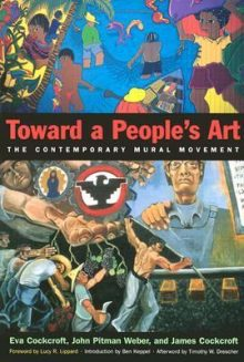 Toward a people's art : the contemporary mural movement by Eva Sperling Cockcroft
