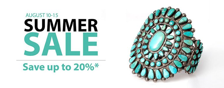 Shop summer sale banner. August 10-15, 2021. Members save 20% and non-members save 10% online and in-store. The previous text is stated next to a turquoise cuff bracelet with a center accent of oval stones in concentric rings around a larger oval center stone all set in silver.