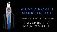 Join us on November 10 as we launch the Second Saturday series with A Land North Marketplace