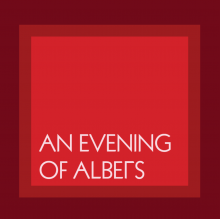 An Evening of Albers