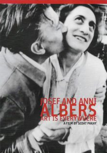 Josef and Anni Albers, Art is Everywhere