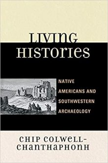 Living histories : Native Americans and Southwestern archaeology
