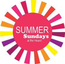 Graphic drawing of sunburst in bright warm colors with text in the middle which reads Summer Sundays at the Heard