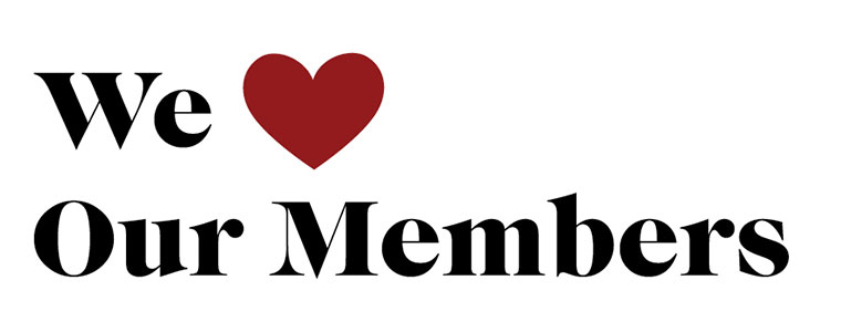 """Banner reading, """"We (heart) our members."""""""
